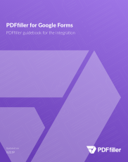 PDFfiller for Google Forms Help Guide