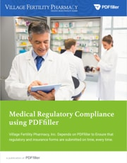 Medical Regulatory Compliance using PDFfiller